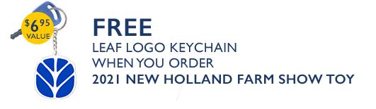 FREE LEAF LOGO KEYCHAIN WHEN YOU ORDER 2021 New Holland Farm Show Toy